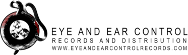 Eye And Ear Control Records